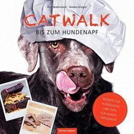 Catwalk bis zum Hundenapf - Rezepte Hundekekse