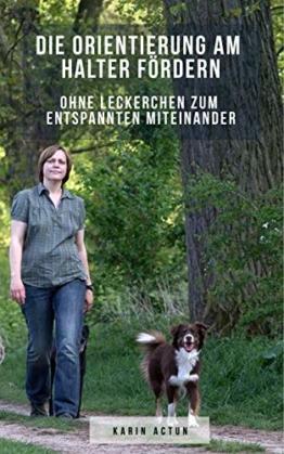 Hundeerziehung ohne Leckerli