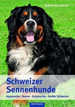 Schweizer Sennenhunde Buch