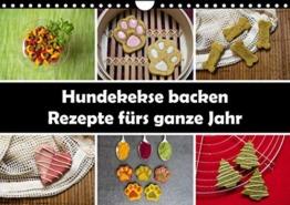 Hundekekse backen - Rezepte fürs ganze Jahr (Wandkalender 2022 DIN A4 quer)